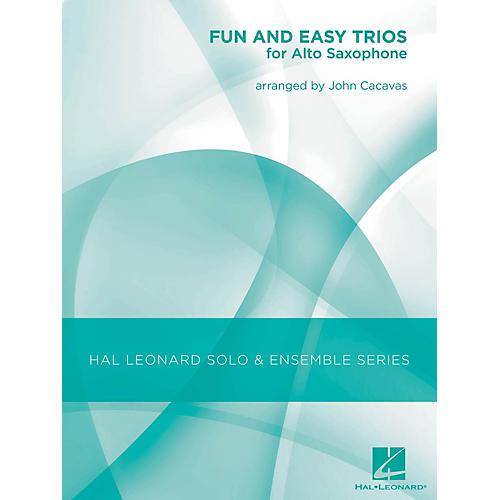 Hal Leonard Fun & Easy Trios for Alto Sax - Hal Leonard Solo & Ensemble Series Arranged By John Cacavas-thumbnail