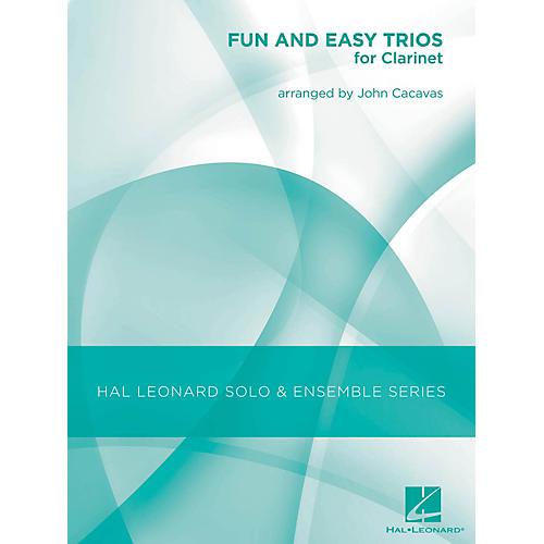 Hal Leonard Fun & Easy Trios for Clarinet - Hal Leonard Solo & Ensemble Series Arranged By John Cacavas-thumbnail