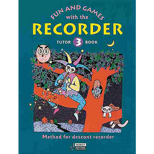 Schott Fun and Games with the Recorder (Descant Tune Book 3) Schott Series by Gerhard Engel
