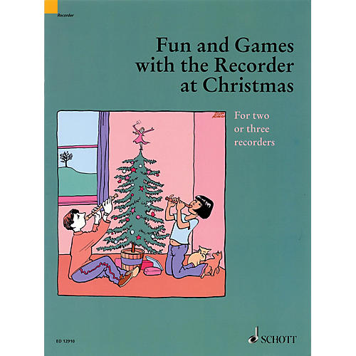 Schott Fun and Games with the Recorder at Christmas (For Two or Three Recorders) Misc Series