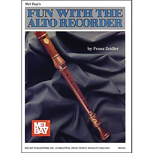 Mel Bay Fun with The Alto Recorder by Mel Bay
