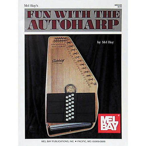 Mel Bay Fun with the Autoharp