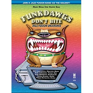 Music Minus One Funkdawgs Don't Bite - Jazz Fusion Unleashed Electric Bass...