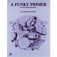 Alfred Funky Primer for Rock Drum