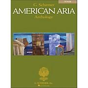 G. Schirmer G Schirmer American Aria Anthology for Tenor Voice