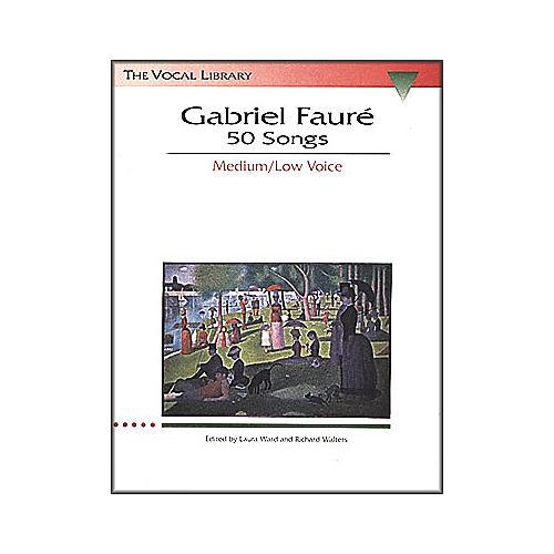 Hal Leonard Gabriel Faure - 50 Songs for Medium / Low Voice