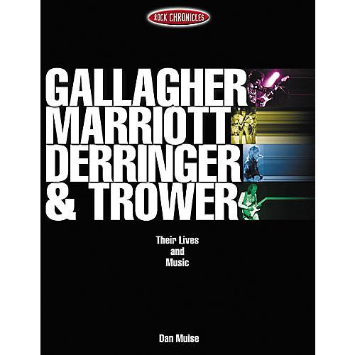 Hal Leonard Gallagher, Marriott, Derringer and Trower Their Lives Book-thumbnail