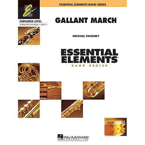 Hal Leonard Gallant March Concert Band Level 0.5 Composed by Michael Sweeney