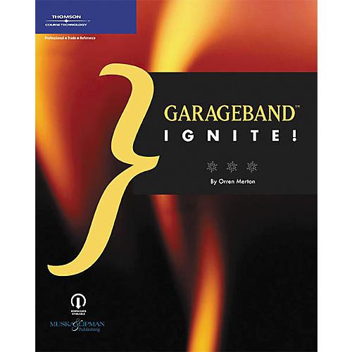 Course Technology PTR GarageBand Ignite! Book