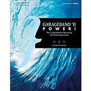 "Cengage Learning Garageband ""11 Power The Comprehensive Recording & Podcast"