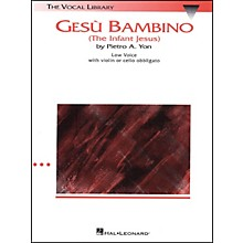 Hal Leonard Gesu Bambino In C Major for Low Voice with Optional Violin Or Cello By Pietro Yon