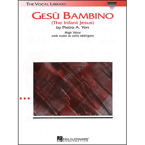 Hal Leonard Gesu Bambino In G Major for High Voice with Optional Violin Or Cello By Pietro Yon-thumbnail