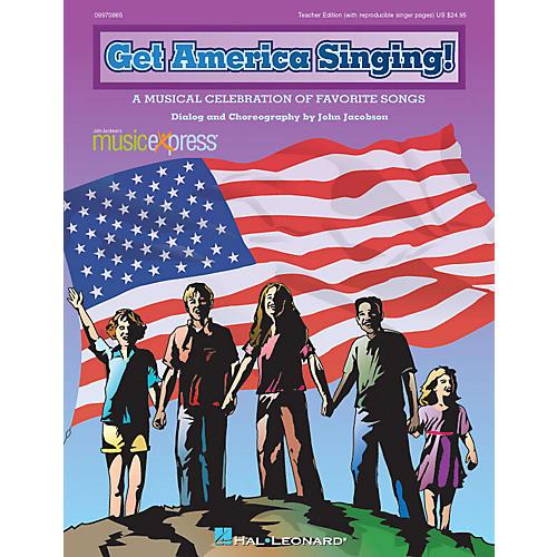 Hal Leonard Get America Singing! (A Musical Celebration of Favorite Songs) TEACHER ED