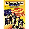 Hal Leonard Get America Singing...Again! - Piano/Vocal/Guitar, Teacher's Edition Songbook thumbnail