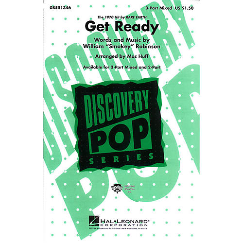 Hal Leonard Get Ready 3-Part Mixed arranged by Mac Huff