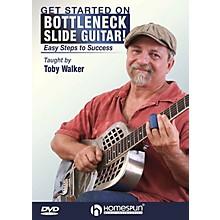 Homespun Get Started on Bottleneck Slide Guitar! (Easy Steps to Success) Homespun Tapes Series DVD by Toby Walker