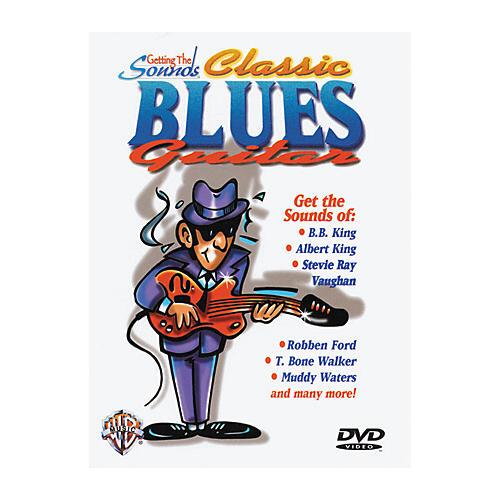 Alfred Getting The Sounds - Classic Blues Guitar DVD