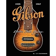 Hal Leonard Gibson Electric Steel Guitars 1935-1967