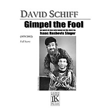 Lauren Keiser Music Publishing Gimpel the Fool LKM Music Series  by David Schiff
