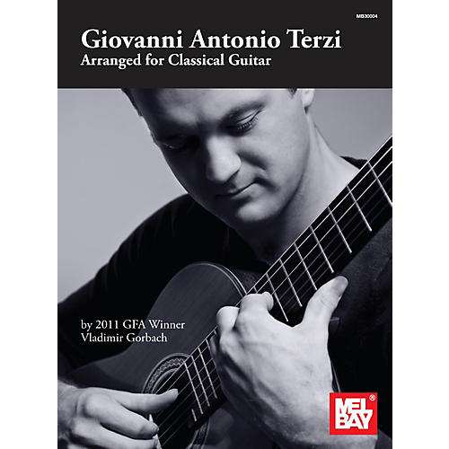 Mel Bay Giovanni Antonio Terzi: Arranged for Classical Guitar