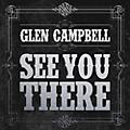 Alliance Glen Campbell - See You There thumbnail
