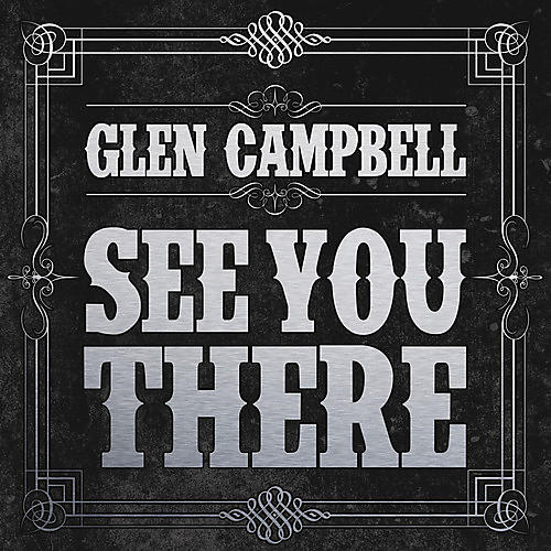 Alliance Glen Campbell - See You There