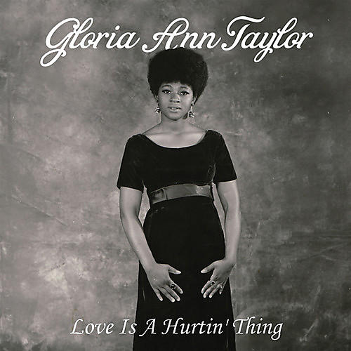 Alliance Gloria Ann Taylor - Love Is a Hurtin' Thing