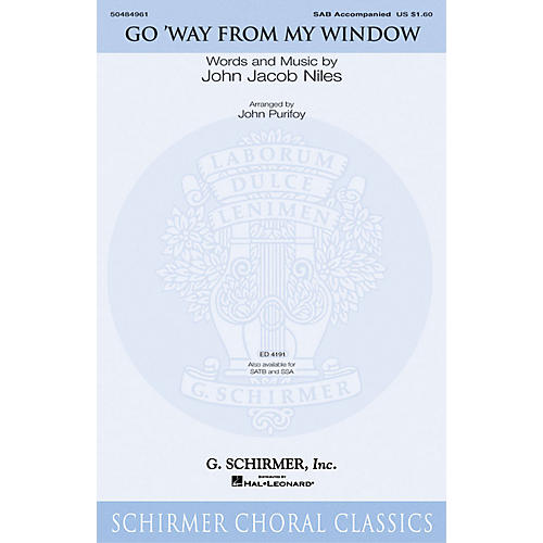G. Schirmer Go Way from My Window SAB arranged by John Purifoy