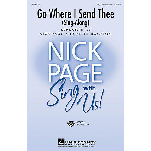 Hal Leonard Go Where I Send Thee (Sing-along) ShowTrax CD Arranged by Nick Page