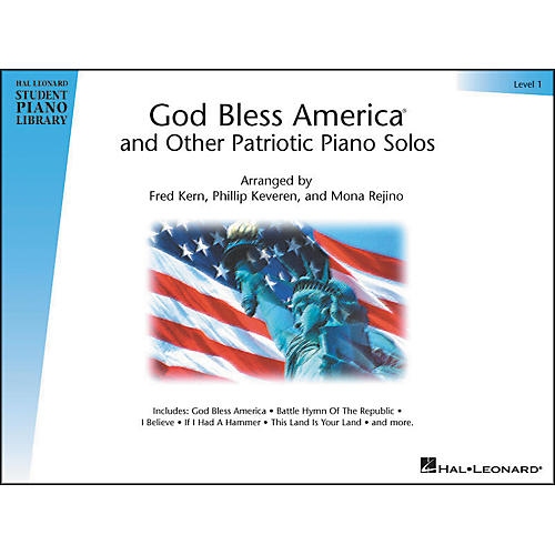 Hal Leonard God Bless America And Other Patriotic Piano Solos Level 1 Hal Leonard Student Piano Library