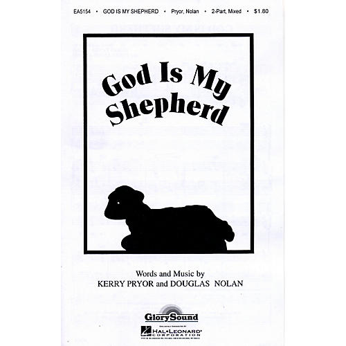 Hal Leonard God Is My Shepherd 2-Part Mixed