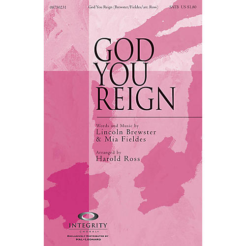 Integrity Choral God You Reign ORCHESTRA ACCOMPANIMENT by Lincoln Brewster Arranged by Harold Ross