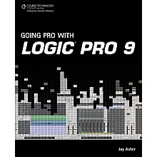 Course Technology PTR Going Pro with Logic Pro 9 Book