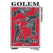 Schott Golem (Vocal Score) Composed by John Casken
