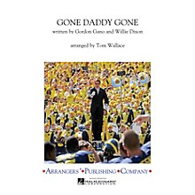 Arrangers Gone Daddy Gone Marching Band Level 3 Arranged by Tom Wallace