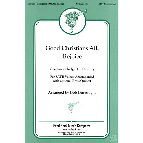 Fred Bock Music Good Christians All, Rejoice Brass Accompaniment Arranged by Bob Burroughs