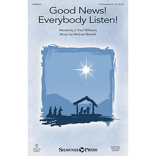 Shawnee Press Good News! Everybody Listen! SAB composed by Michael Barrett