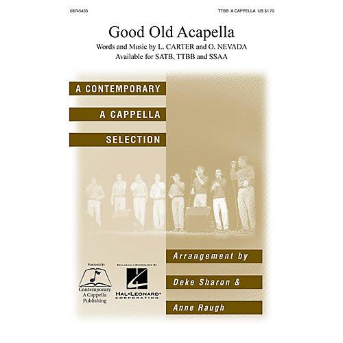 Hal Leonard Good Old A Cappella TTBB A Cappella arranged by Deke Sharon and Anne Raugh