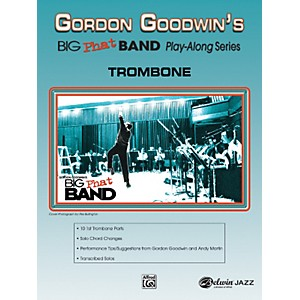 Click here to buy Alfred Gordon Goodwins Big Phat Band Play Along Series Trombone Songbook &... by Alfred.