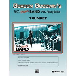 Alfred Gordon Goodwins Big Phat Band Play Along Series Trumpet Book and CD by Alfred