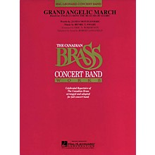 Canadian Brass Grand Angelic March (Based on Angels from the Realms of Glory) Concert Band Level 4 by Robert Longfield