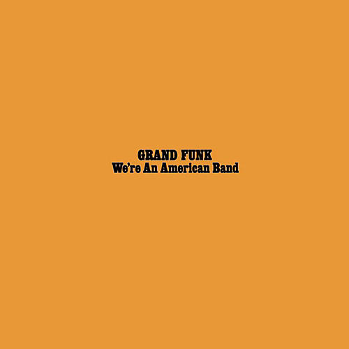 RED Grand Funk Railroad - We're An American Band LP-thumbnail