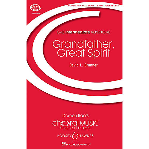 Boosey and Hawkes Grandfather, Great Spirit (CME Intermediate) 2-Part composed by David Brunner