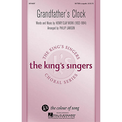 Hal Leonard Grandfather's Clock SATTBB A Cappella by The King's Singers arranged by Philip Lawson