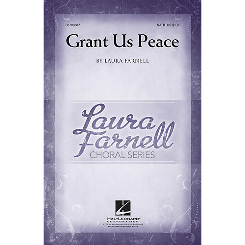 Hal Leonard Grant Us Peace SATB composed by Laura Farnell