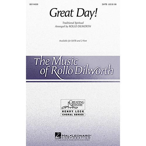 Hal Leonard Great Day! SATB arranged by Rollo Dilworth