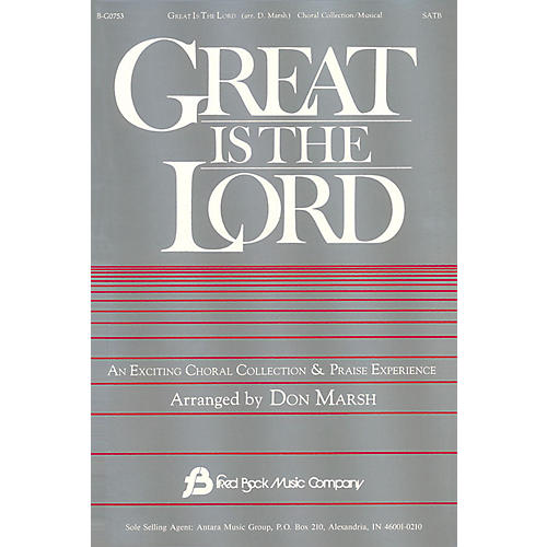 Fred Bock Music Great Is the Lord (Collection) SATB arranged by Don Marsh