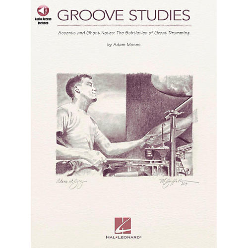 Hal Leonard Groove Studies - Accents and Ghost Notes: The Subtleties of Great Drumming Book/Audio Online-thumbnail