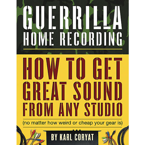 Hal Leonard Guerilla Home Recording 2nd Edition (Book)-thumbnail