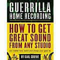 Backbeat Books Guerrilla Home Recording Book  Thumbnail